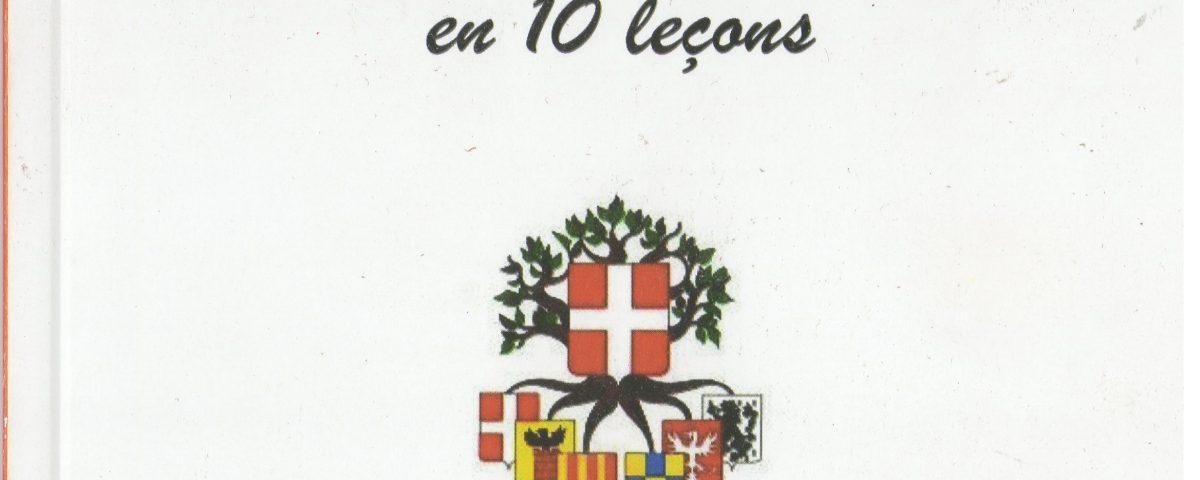 Abrégé d Histoire de la Savoie en 10 Leçons