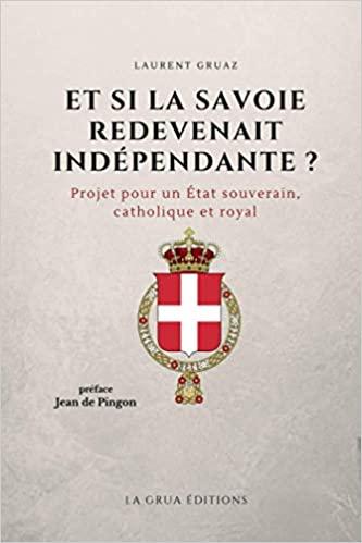 Et si la Savoie redevenait indépendante